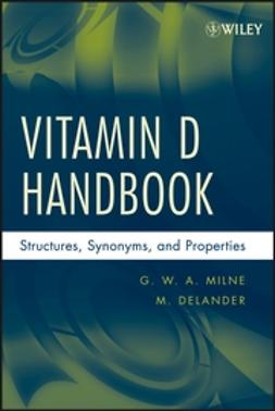Delander, M. - Vitamin D Handbook: Structures, Synonyms, and Properties, e-kirja