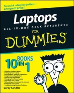 Sandler, Corey - Laptops All-in-One Desk Reference For Dummies, ebook