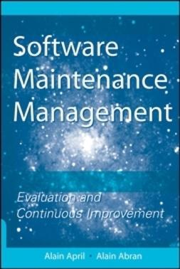 April, Alain - Software Maintenance Management: Evaluation and Continuous Improvement, ebook