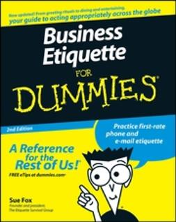 Fox, Sue - Business Etiquette For Dummies, ebook