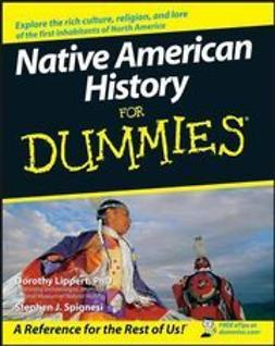 Lippert, Dorothy - Native American History For Dummies, e-kirja
