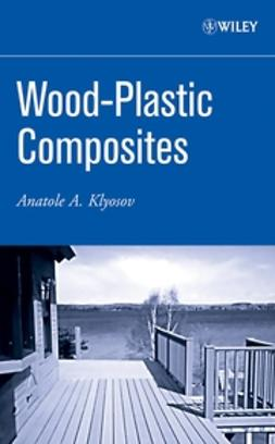 Klyosov, Anatole A. - Wood-Plastic Composites, ebook