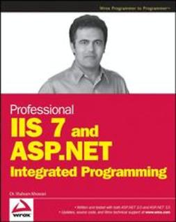 Khosravi, Shahram - Professional IIS 7 and ASP.NET Integrated Programming, ebook