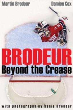 Brodeur, Denis - Brodeur: Beyond the Crease, ebook
