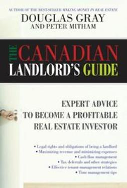 UNKNOWN - The Canadian Landlord's Guide: Expert Advice for the Profitable Real Estate Investor, ebook