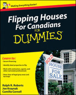 UNKNOWN - Flipping Houses For Canadians For Dummies<sup>®</sup>, ebook