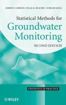 Gibbons, Robert D. - Statistical Methods for Groundwater Monitoring, ebook