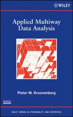 Kroonenberg, Pieter M. - Applied Multiway Data Analysis, ebook