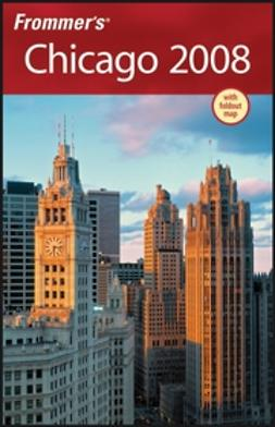 Austin, Michael - Frommer's Chicago 2008, ebook