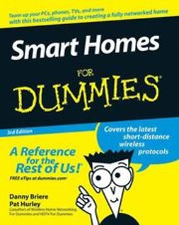 Briere, Danny - Smart Homes For Dummies, ebook