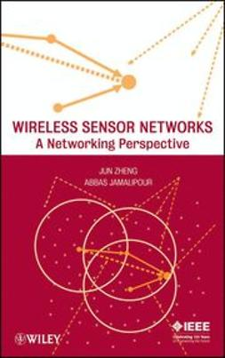Zheng, Jun - Wireless Sensor Networks: A Networking Perspective, ebook