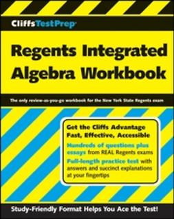 UNKNOWN - CliffsTestPrep Regents Integrated Algebra Workbook, ebook