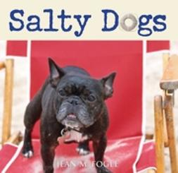 Fogle, Jean M. - Salty Dogs, ebook