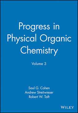 Cohen, Saul G. - Progress in Physical Organic Chemistry, Volume 3, ebook