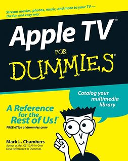 Chambers, Mark L. - Apple TV For Dummies, ebook