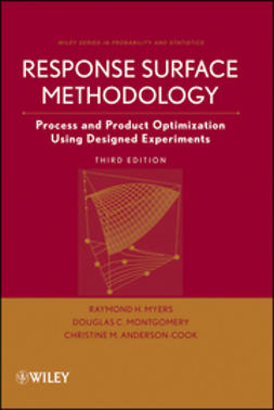 Anderson-Cook, Christine M. - Response Surface Methodology: Process and Product Optimization Using Designed Experiments, e-kirja