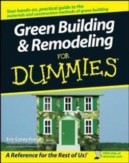 Freed, Eric Corey - Green Building & Remodeling For Dummies, ebook