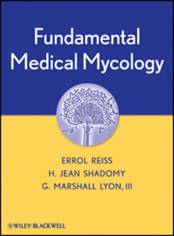 Reiss, Errol - Fundamental Medical Mycology, ebook