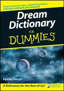 Peirce, Penney - Dream Dictionary For Dummies, ebook