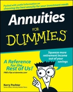Pechter, Kerry - Annuities For Dummies<sup>®</sup>, ebook