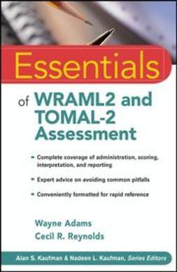 Adams, Wayne - Essentials of WRAML2 and TOMAL-2 Assessment, ebook