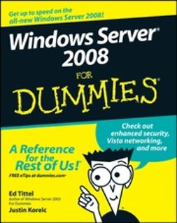 Korelc, Justin - Windows Server 2008 For Dummies, ebook
