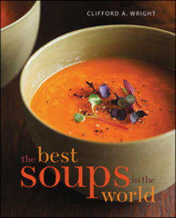 Wright, Clifford A. - The Best Soups in the World, e-kirja