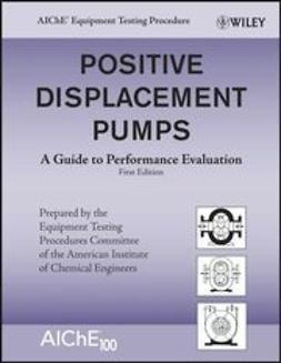 UNKNOWN - Positive Displacement Pumps: A Guide to Performance Evaluation, ebook