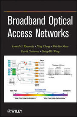 Kazovsky, L. G. - Broadband Optical Access Networks, ebook