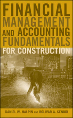 Halpin, Daniel W. - Financial Management and Accounting Fundamentals for Construction, e-kirja