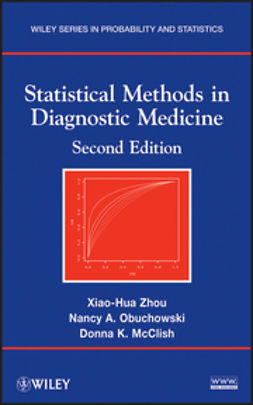 McClish, Donna K. - Statistical Methods in Diagnostic Medicine, ebook