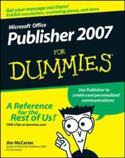 McCarter, Jim - Microsoft Office Publisher 2007 For Dummies, ebook