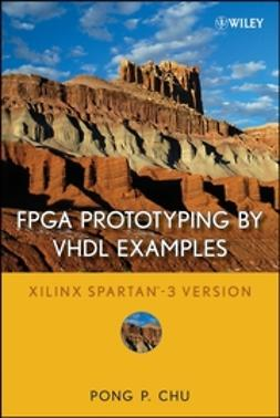 Chu, Pong P. - FPGA Prototyping by VHDL Examples: Xilinx Spartan-3 Version, ebook