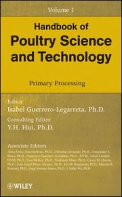 Guerrero-Legarreta, Isabel - Handbook of Poultry Science and Technology, Primary Processing, e-bok