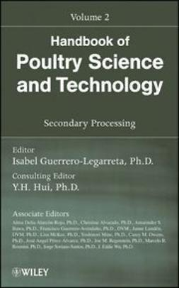 Guerrero-Legarreta, Isabel - Handbook of Poultry Science and Technology, Secondary Processing, ebook