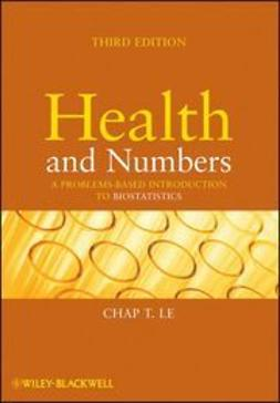 Le, Chap T. - Health and Numbers: A Problems-Based Introduction to Biostatistics, e-bok