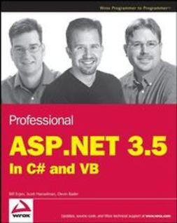 Evjen, Bill - Professional ASP.NET 3.5: In C# and VB, ebook