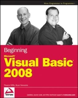 Newsome, Bryan - Beginning Microsoft Visual Basic 2008, ebook