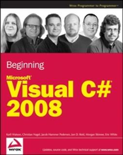 Nagel, Christian - Beginning Microsoft Visual C# 2008, e-kirja