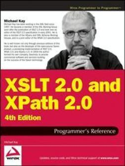 Kay, Michael - XSLT 2.0 and XPath 2.0 Programmer's Reference, e-kirja