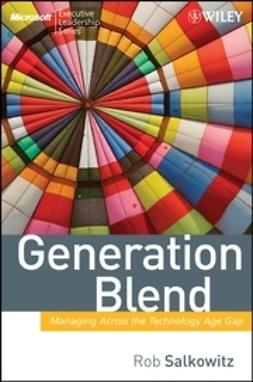 Salkowitz, Rob - Generation Blend: Managing Across the Technology Age Gap, ebook