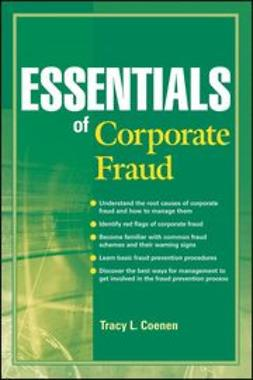 Coenen, Tracy - Essentials of Corporate Fraud, ebook