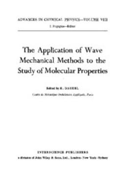 Daudel, R. - Application of Wave Mechanical Methods to the Study of Mechanical Properties, ebook