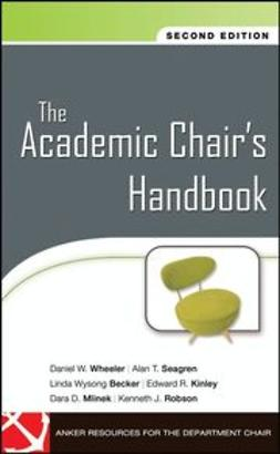 Wheeler, Daniel W. - The Academic Chair's Handbook, ebook