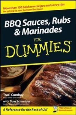 Cumbay, Traci - BBQ Sauces, Rubs & Marinades For Dummies, ebook