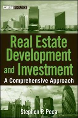 Peca, S. P. - Real Estate Development and Investment: A Comprehensive Approach, ebook