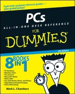 Chambers, Mark L. - PCs All-in-One Desk Reference For Dummies, ebook