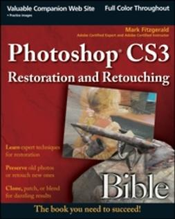 Fitzgerald, Mark - Photoshop CS3 Restoration and Retouching Bible, ebook