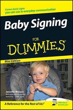 Watson, Jennifer - Baby Signing For Dummies, Mini Edition, e-bok