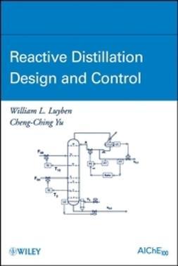 Luyben, William L. - Reactive Distillation Design and Control, e-bok